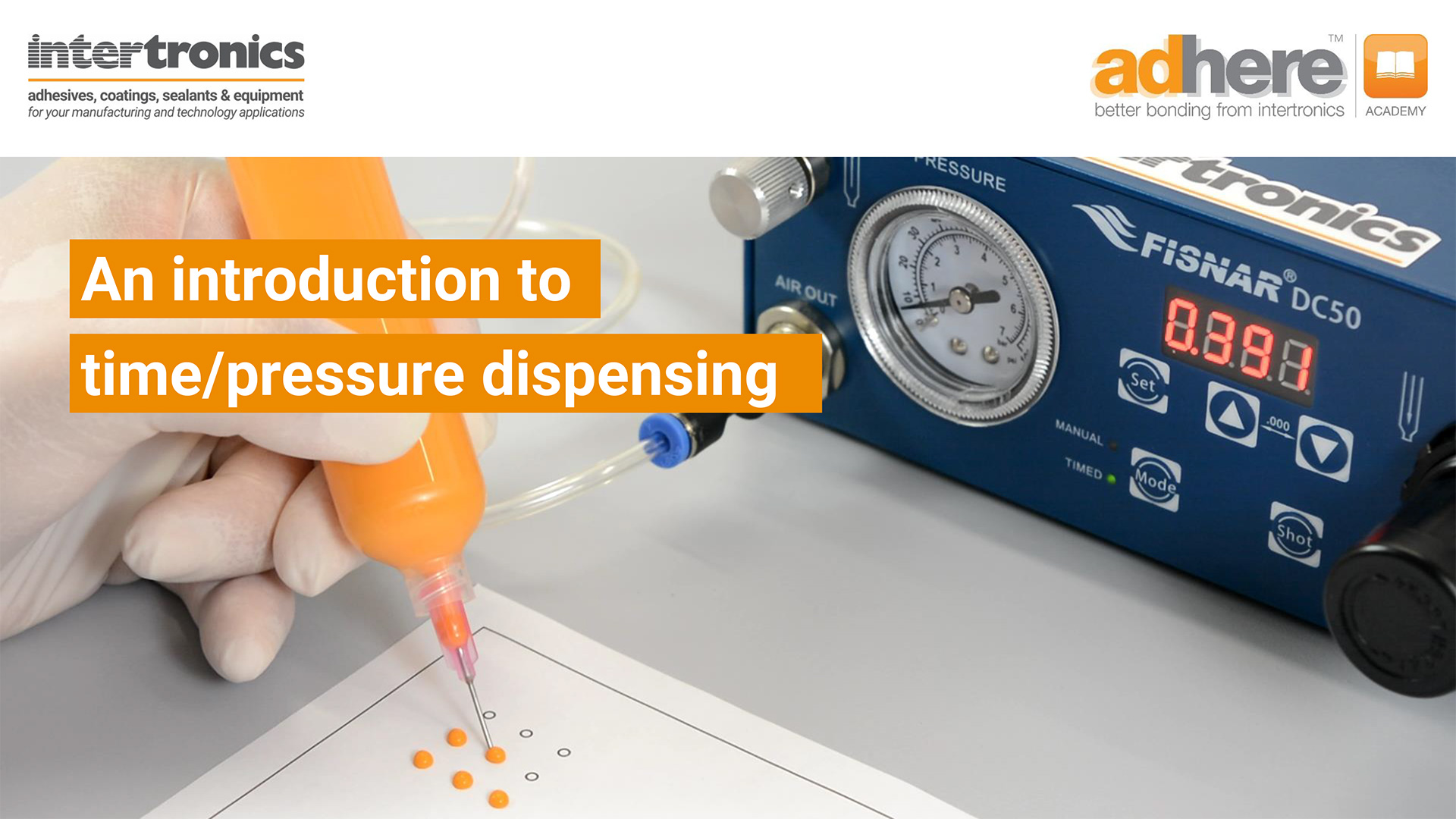 Introduction to time/pressure dispensing