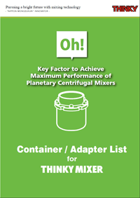 THINKY Mixer Container and Adapter List 2016