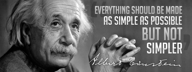 everything should be made as simple as possible, but not simpler