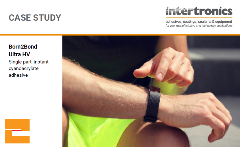 A wearable electronic device manufacturer required an adhesive which was capable of bonding cured silicone to polycarbonate, whilst producing an aesthetically pleasing, bloom-free bondline for its consumer fitness tracker.